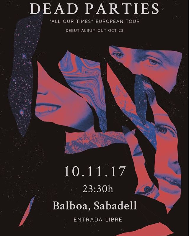 This friday in Sabadell! #allourtimes #deadparties #newalbum #sabadell