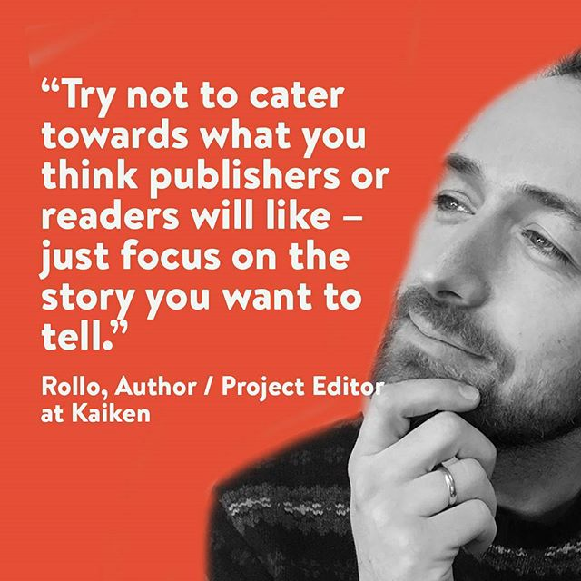 "Here comes the second Kaiken Tip. This time Rollo, Author and Project Editor at Kaiken, will share some of his writer's wisdom about storytelling. ""If you're not interested in the subject, then your audience won't be either. Try not to cater towards what you think publishers or readers will  like - just focus on the story you want to tell."" Rollo, Author / Project Editor at Kaiken • • • #kaikenentertainment #kaiken #tip #november #nanowrimo #wednesdaywisdom #writing #publishing #author #editor #writingtips"