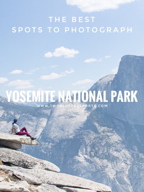The top 8 photo spots in California's Yosemite National Park. #Yosemite #Yosemitenationalpark #Halfdome #Northdome #taftpoint #tenayalake #usaparks #findyourpark #travel #usa #california #hiking #outdoors #travelblog #hikingblog #landscape