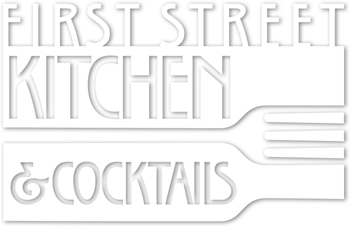 First Street Kitchen & Cocktails