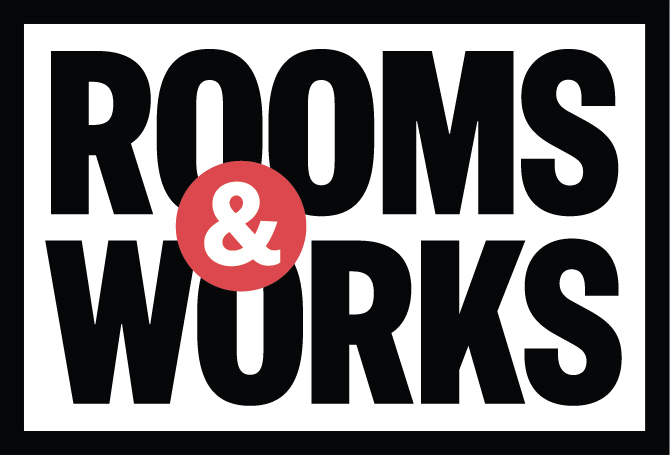 ROOMS & WORKS