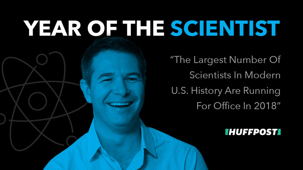 HUFFPOST: The Largest Number Of Scientists In Modern U.S. History Are Running For Office In 2018 (February 5, 2018)