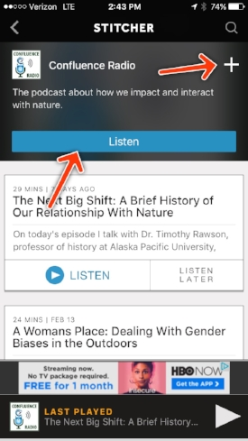 "Tap ""Listen"" to hear the latest episode, and tap the ""+"" icon to add Confluence Radio to your Favorites Playlist."