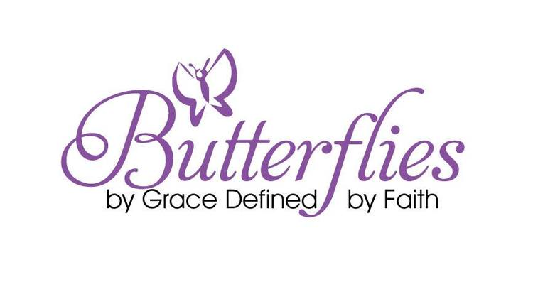 Butterflies by Grace Defined by Faith