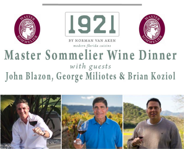 Join the Master Sommelier Wine Dinner at 1921 by Norman Van Aken