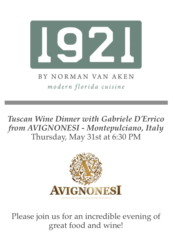 Wine Dinner Featuring Avignonesi at 1921 by Norman Van Aken.png