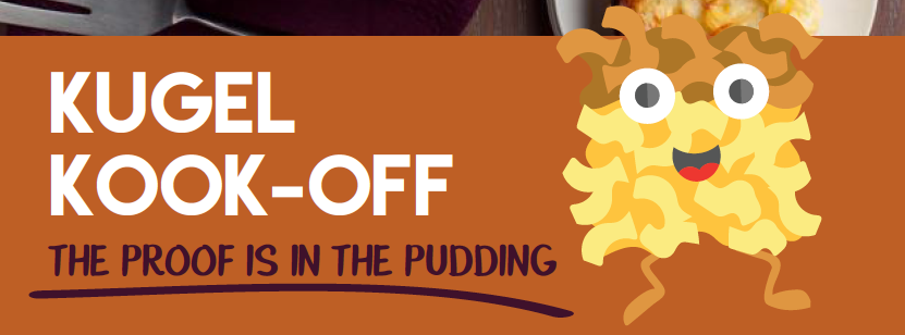 A Kugel Cook-Off – How Kooky Is That.png