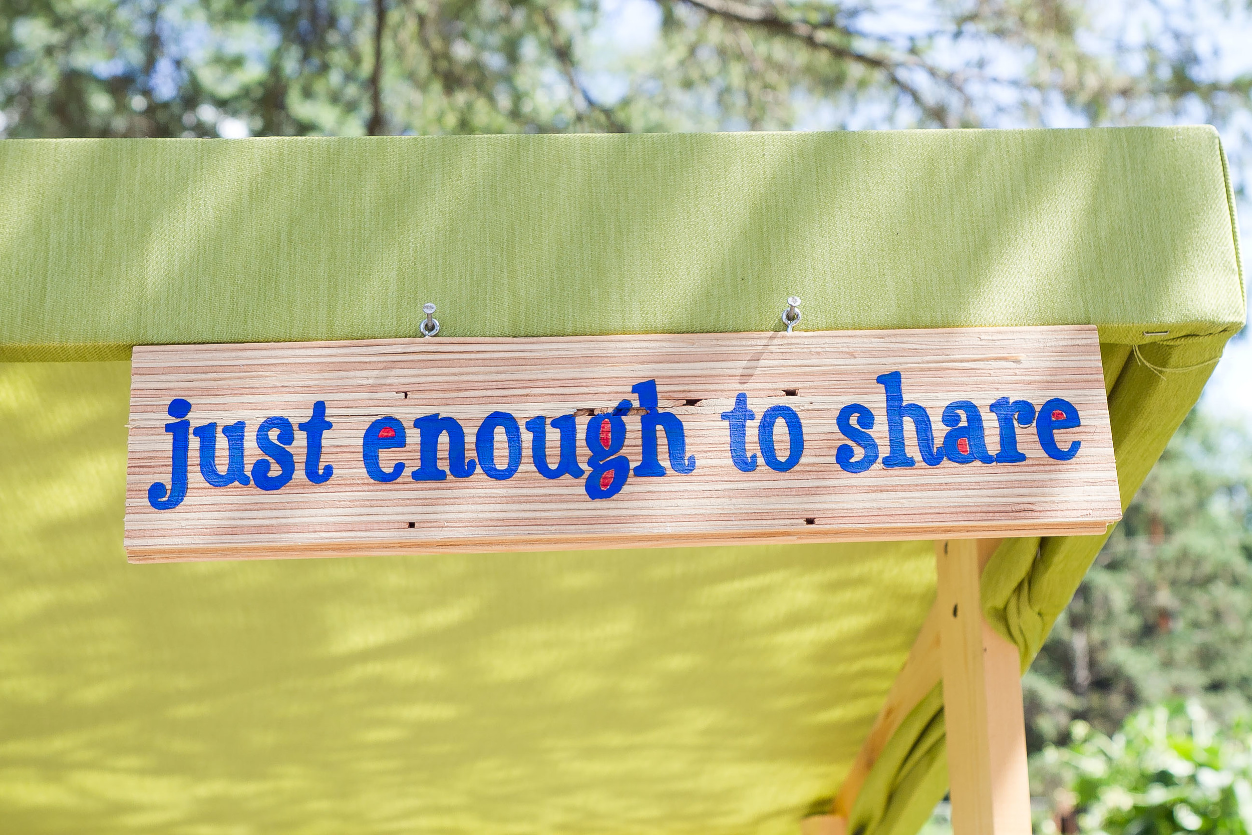 Farm stand sign: Just Enough to Share
