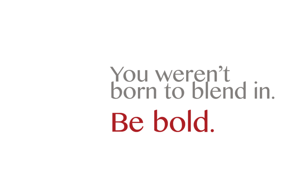 be bold only.png
