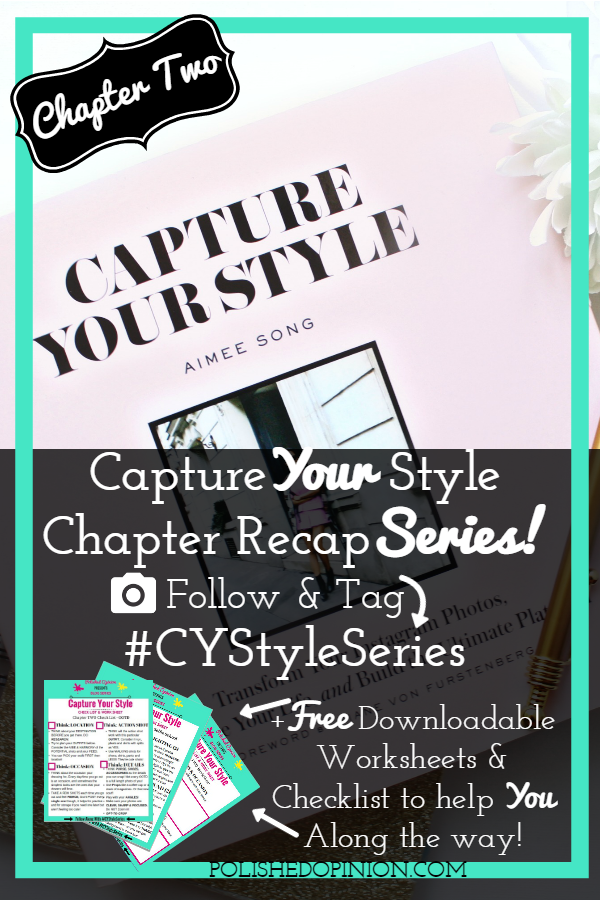 Week TWO of our #CYStyleSeries!! Chapter two was FILLED with information! Click here to get access to this INFO packed post and not one, but TWO Checklists plus a worksheet to help you up your Insta-game!