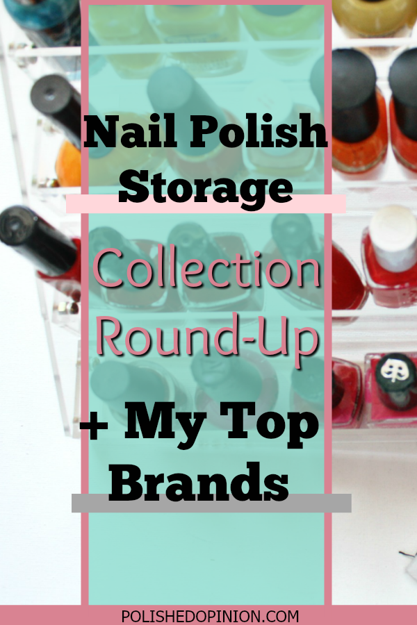 It's Time!! I'm sharing my Nail Polish Storage, collection count and how I keep my polishes organized! Click here for more info!