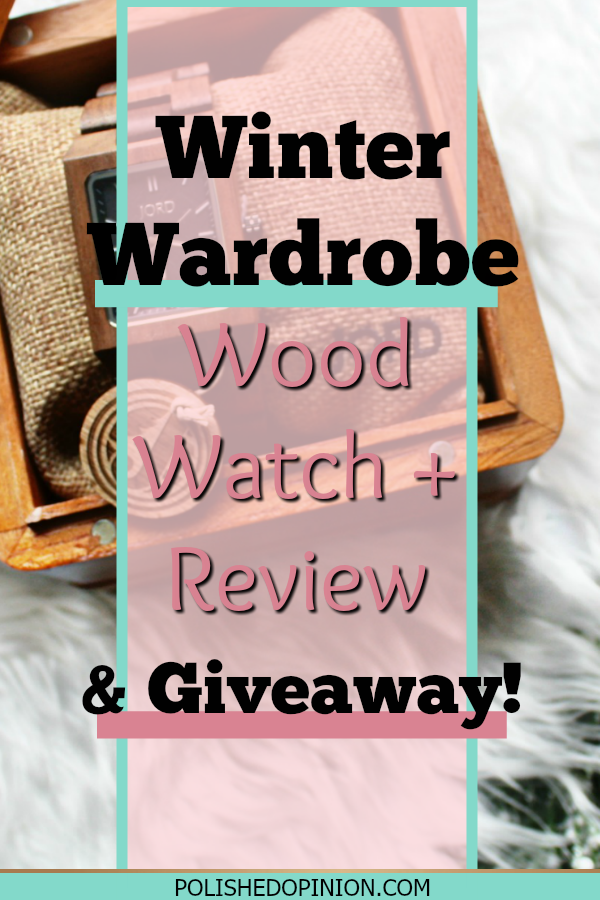 Wondering about those Wood Watches? Click to read my review & ENTER our GIVEAWAY!! Head to polishedopinion.com for more details!