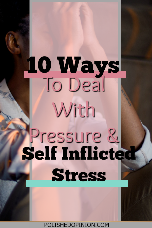 Ever found yourself stressing yourself out more than anyone else?! I HAVE! So tonight I'm sharing my 10 Ways of dealing with Pressure and Self Inflicted Stress! Click here and learn how to just...CHILL!