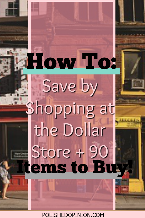 Today I'm sharing one of my top saving tips! Shop SMART where you can! Click to read How To Save by Shopping at the Dollar Store + 90 items to Buy!