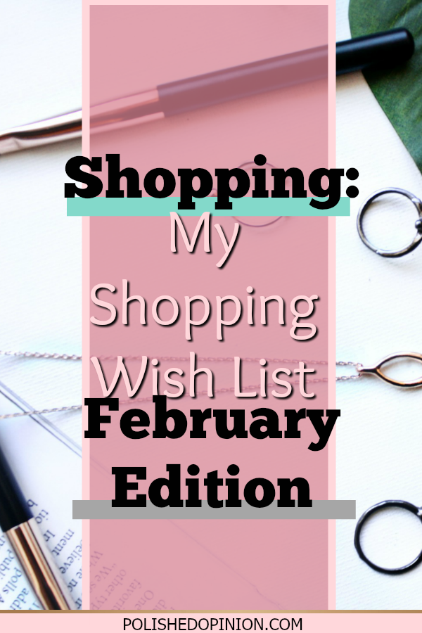 Today I'm sharing the things I've been eyeing on my favorite online shops! Click to check out my February Wish List as well as some awesome sales!