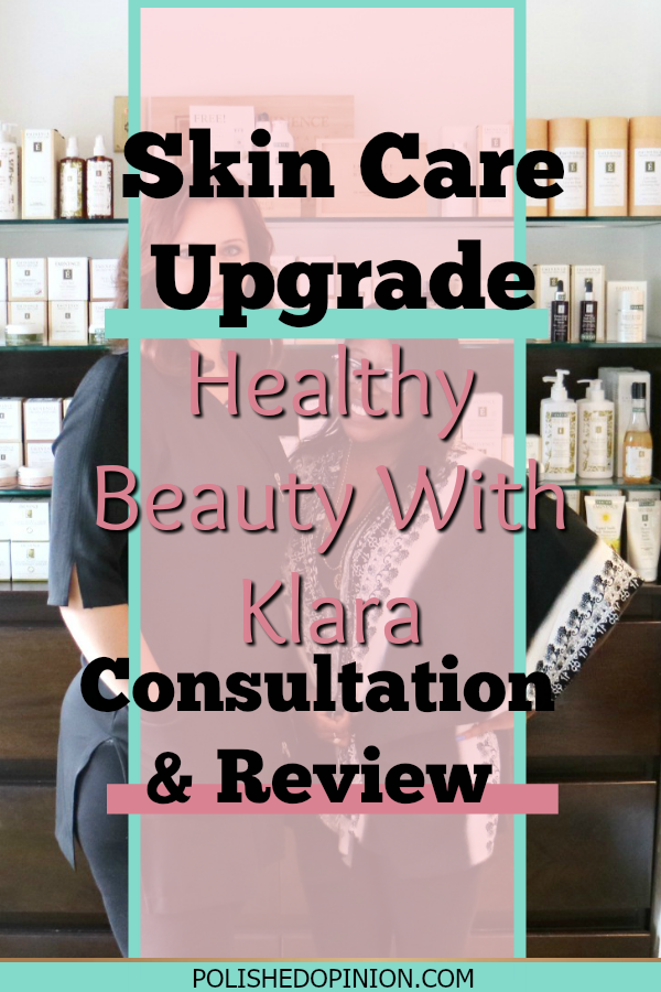 I'm Sharing my #UPGRAGEMYLIFE Journey with you all! So I'm so excited to share my first visit with Klara the Healthy Skin Professional and fellow boss babe! Click to read my first impression & review!