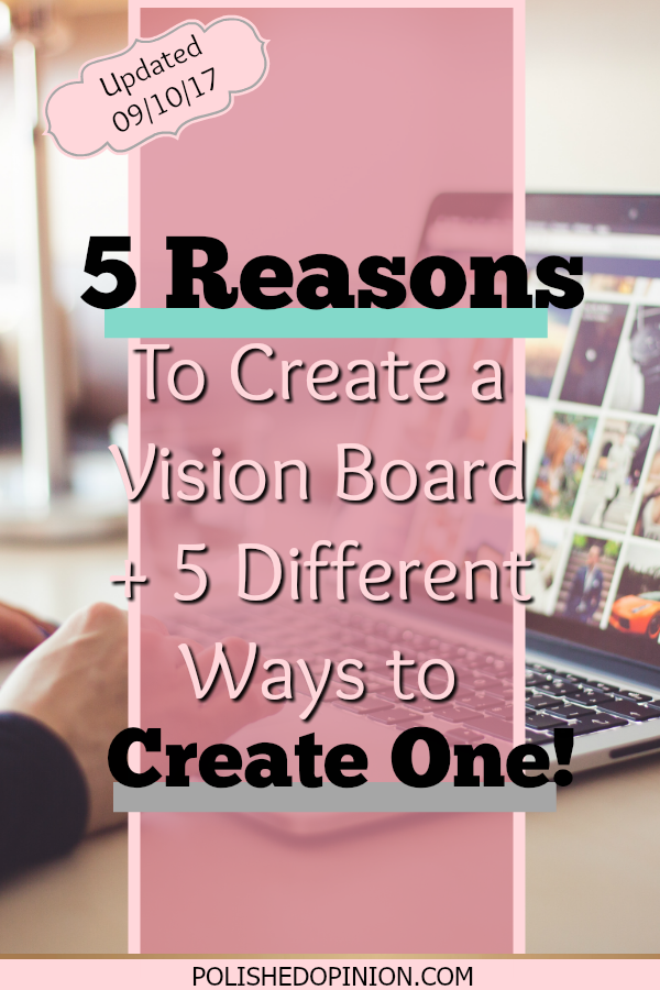 Updating your goals? Create a new vision board! Not Sure how? Well I thought I'd share 5 Reasons to Create a Vision Board + 5 Different Ways to Create One! Click here & see my UPDATED Vision Board & story!