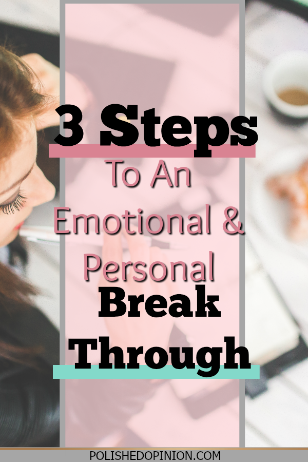 Having a mental block? Trying to move forward but not sure how? Here are 3 Steps to a Breakthrough! Click here for these awesome steps today!
