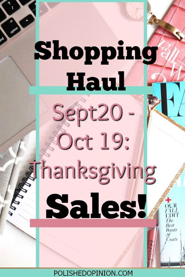 Thanksgiving = Food, gratitude, laughter & SALES!!! Click to check out my Thanksgiving shopping haul + Other sales!
