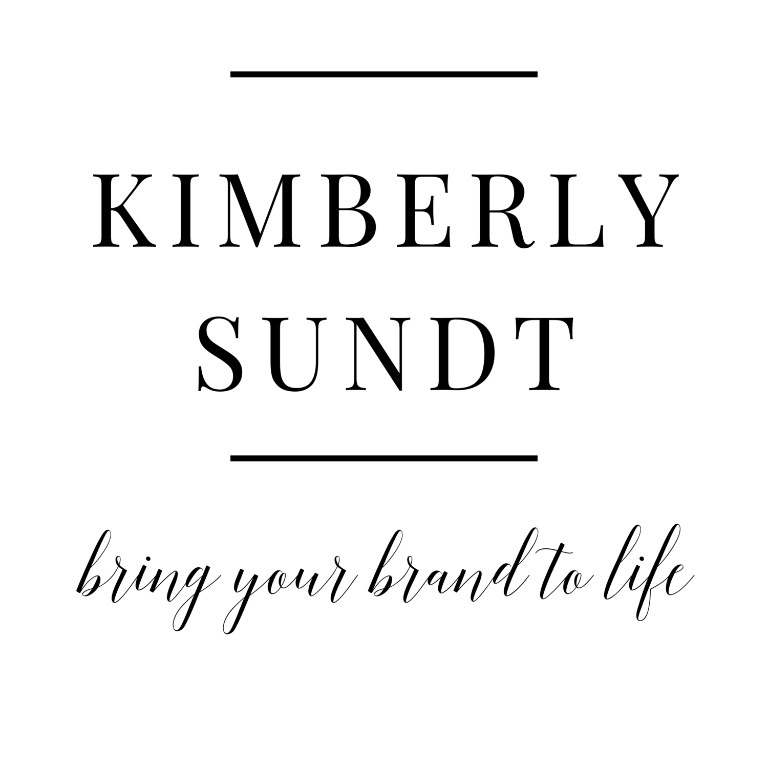 Kimberly Sundt | Bring Your Brand to Life