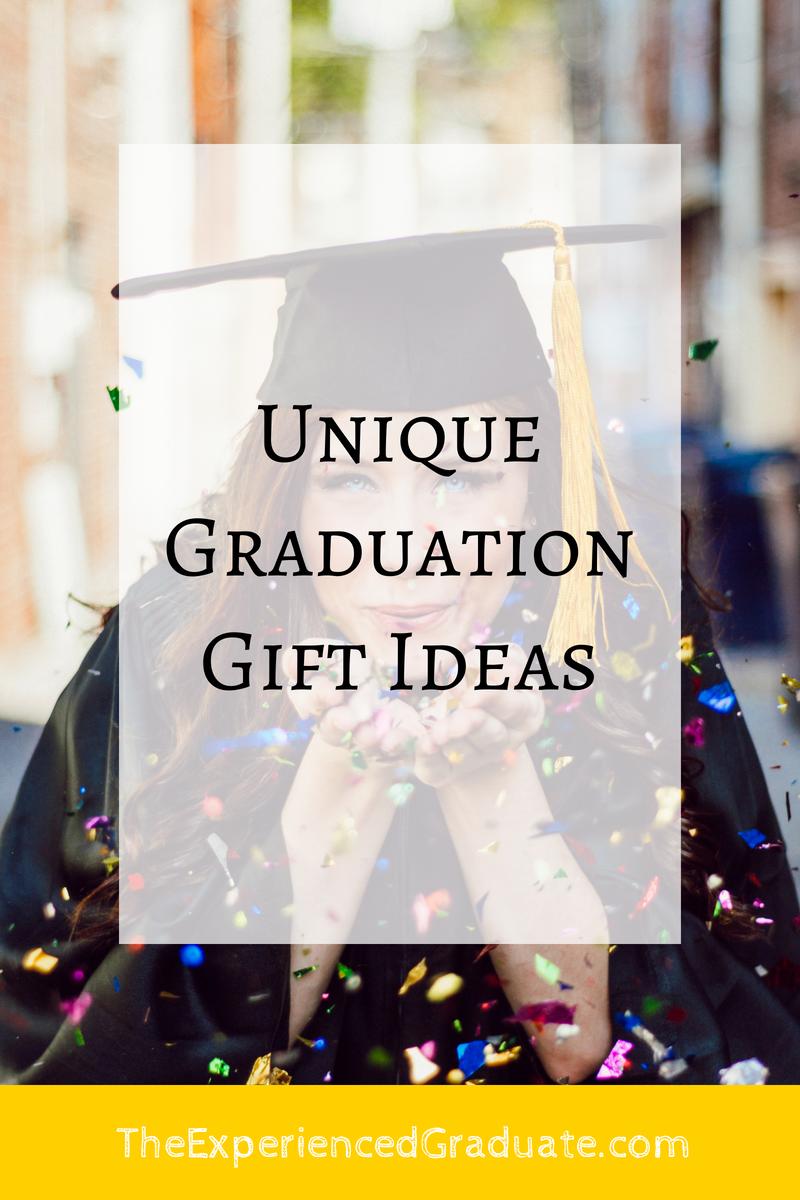 Graduation Gift Ideas >> Unique Graduation Gift Ideas The Experienced Graduate
