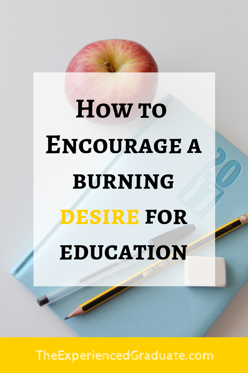encourage desire for education