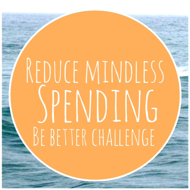 reduce mindless spending