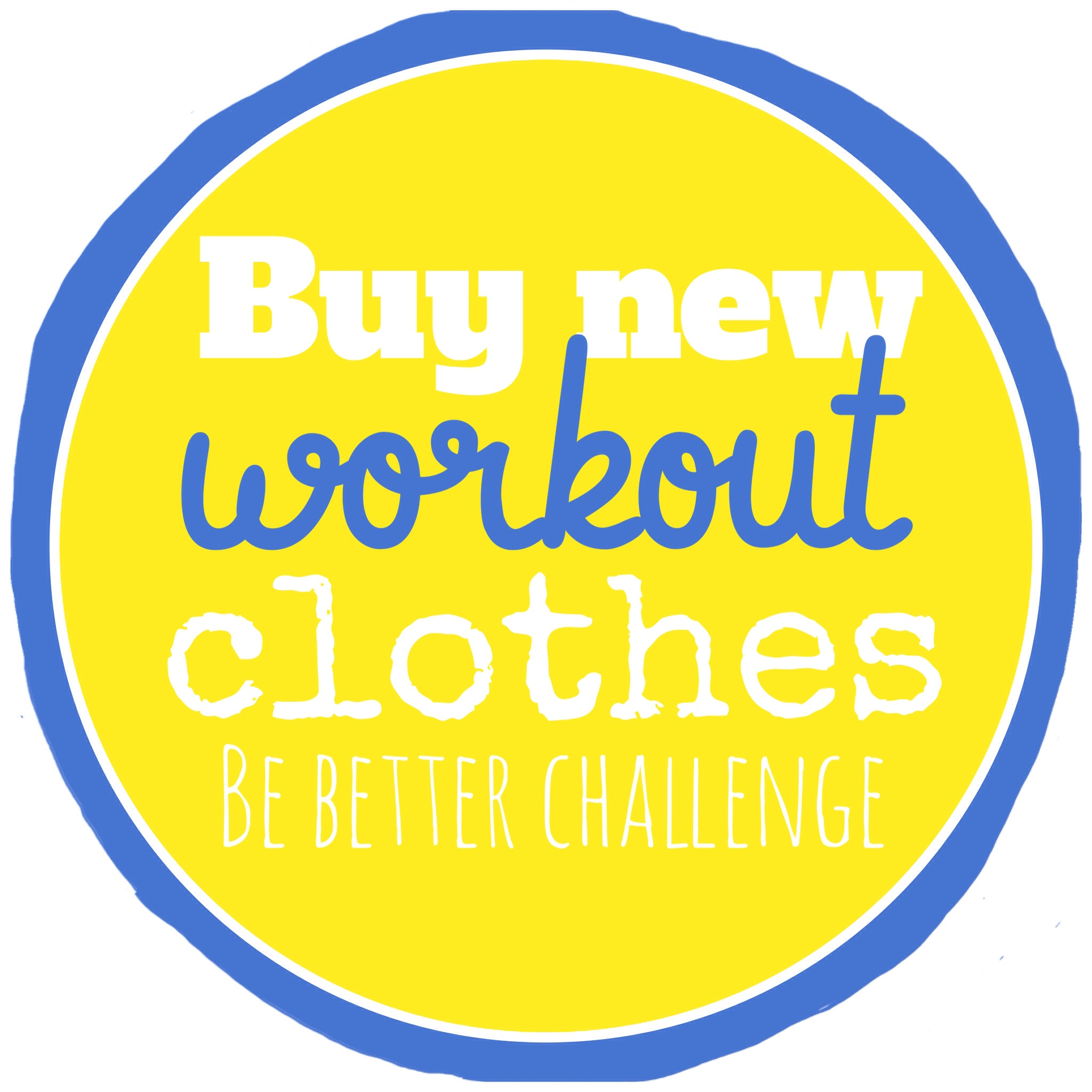 buy new workout clothes
