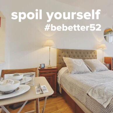 Spoil Yourself #bebetter52