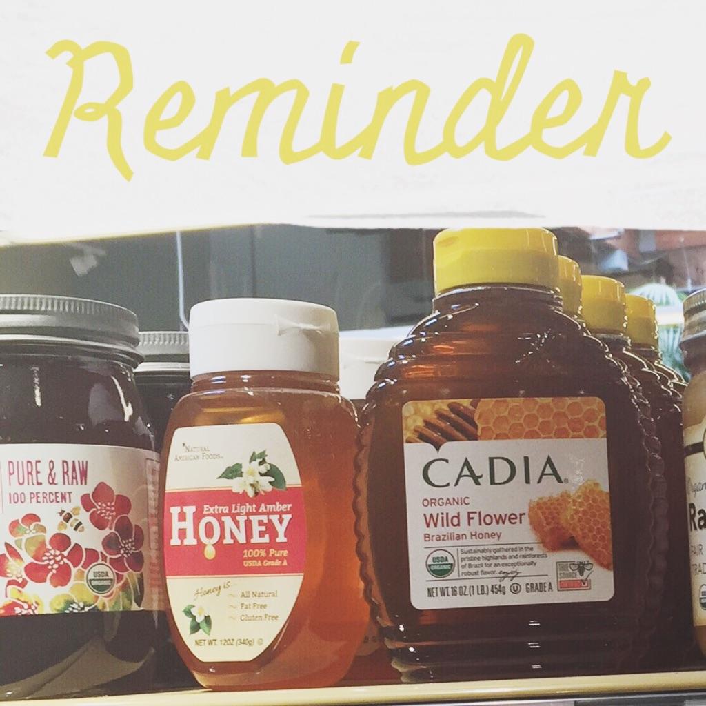 reminder honey