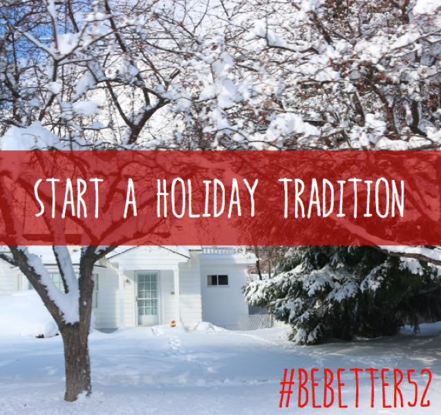 start holiday tradition