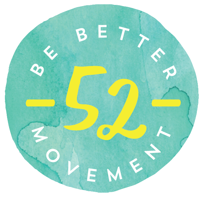 Be Better Movement