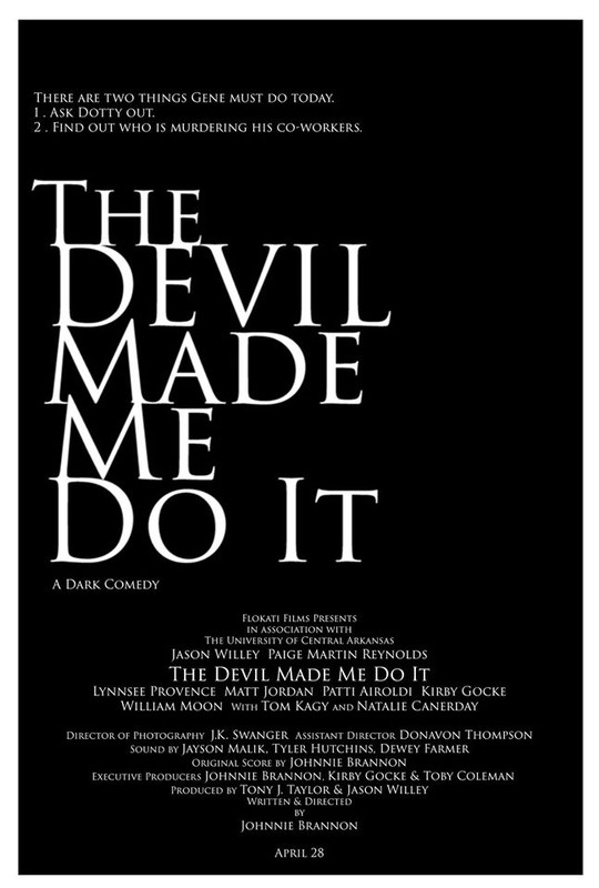 The Devil Made Me Do It by Johnnie Brannon