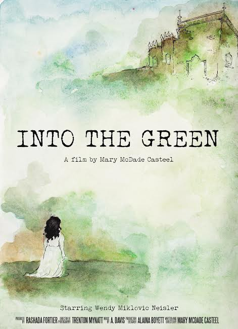 Into the Green by Mary McDade Casteel