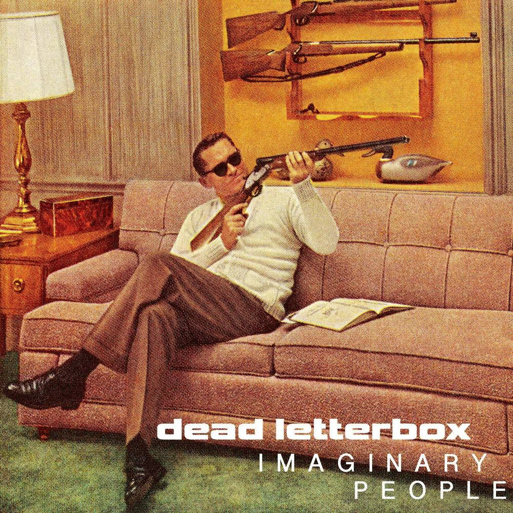 Imaginary People - Dead Letterbox (2015) Bass, Moog, Rhodes, Keybaords
