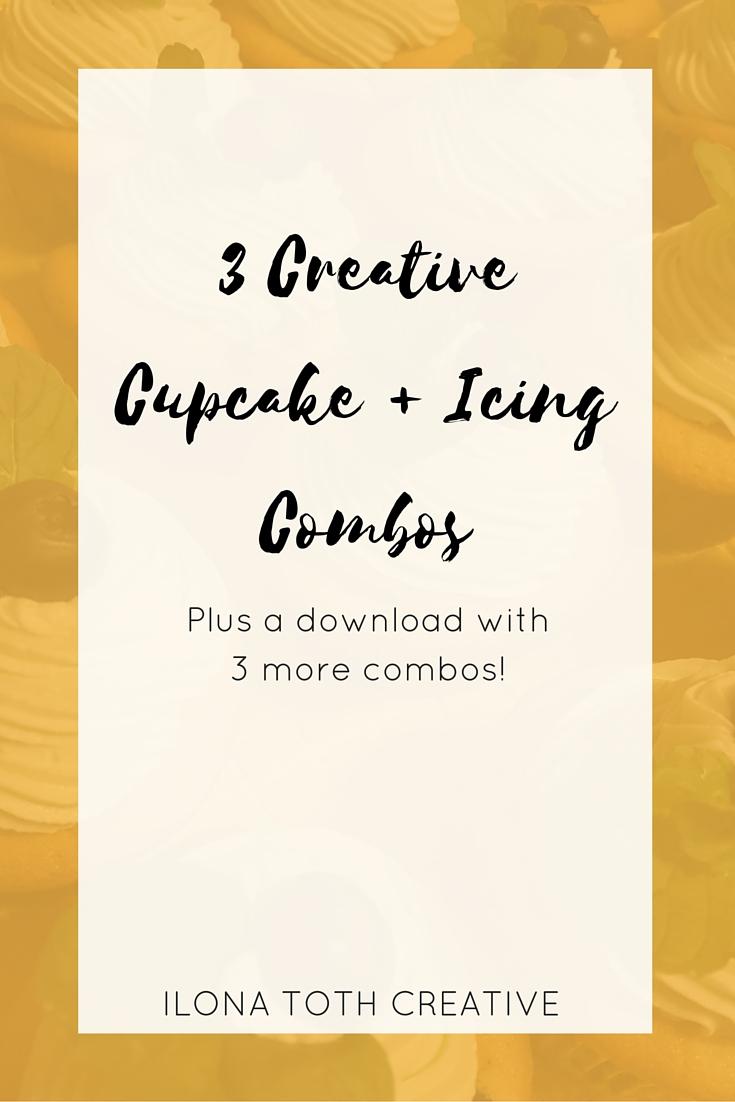 3 Creative Cupcake + Icing Combos