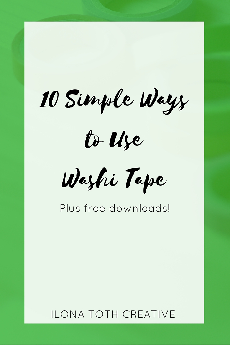 10 Simple Ways to Use Washi Tape