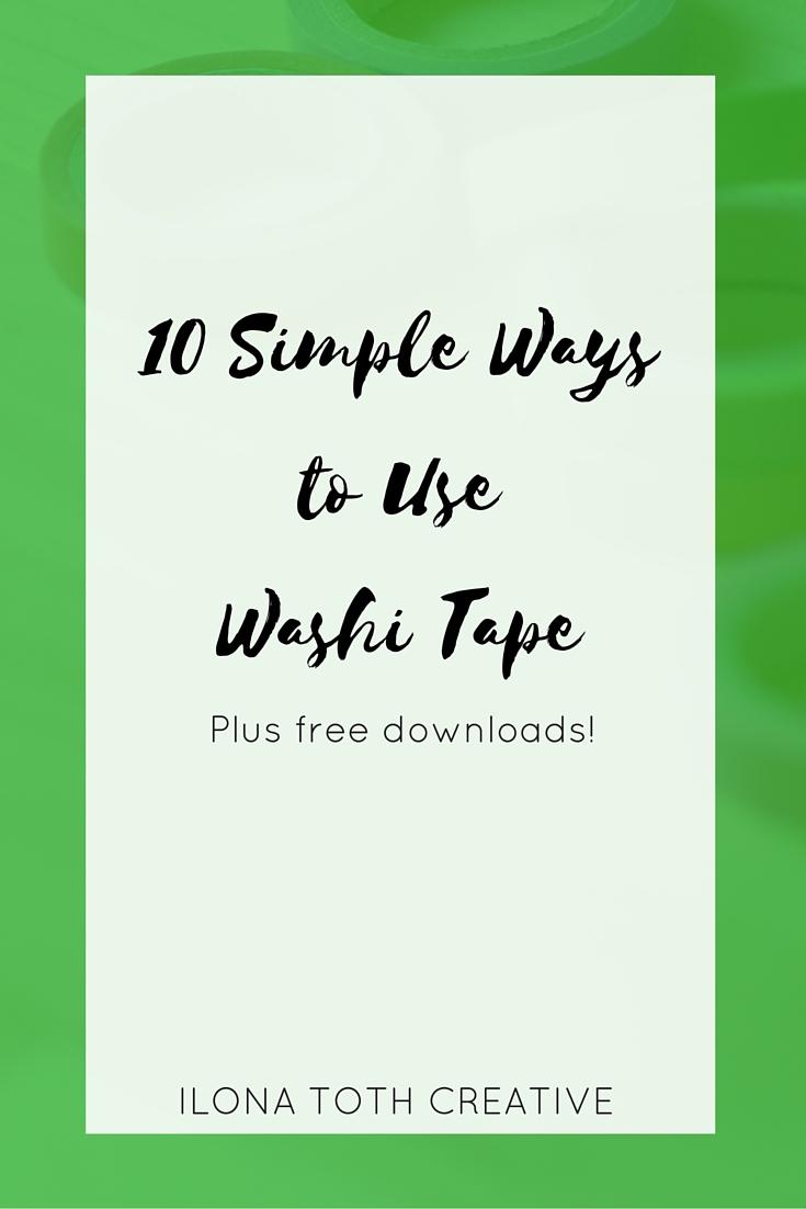10 Simple Ways to Use Washi Tape