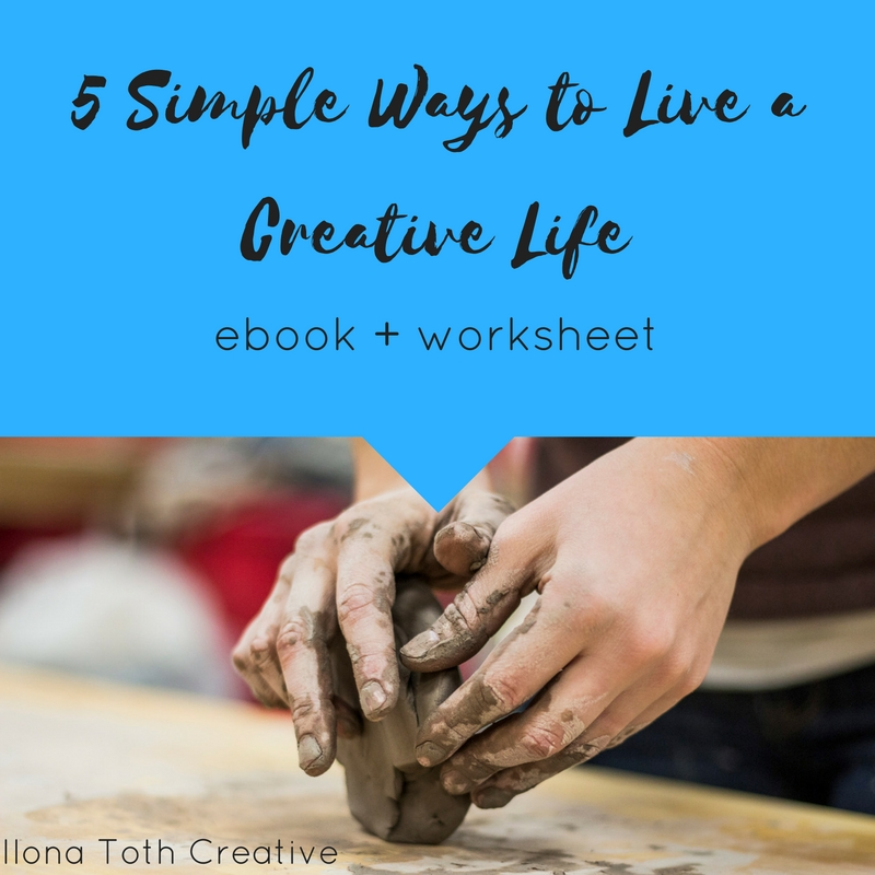5 Simple Ways to Live a Creative Life (2).jpg