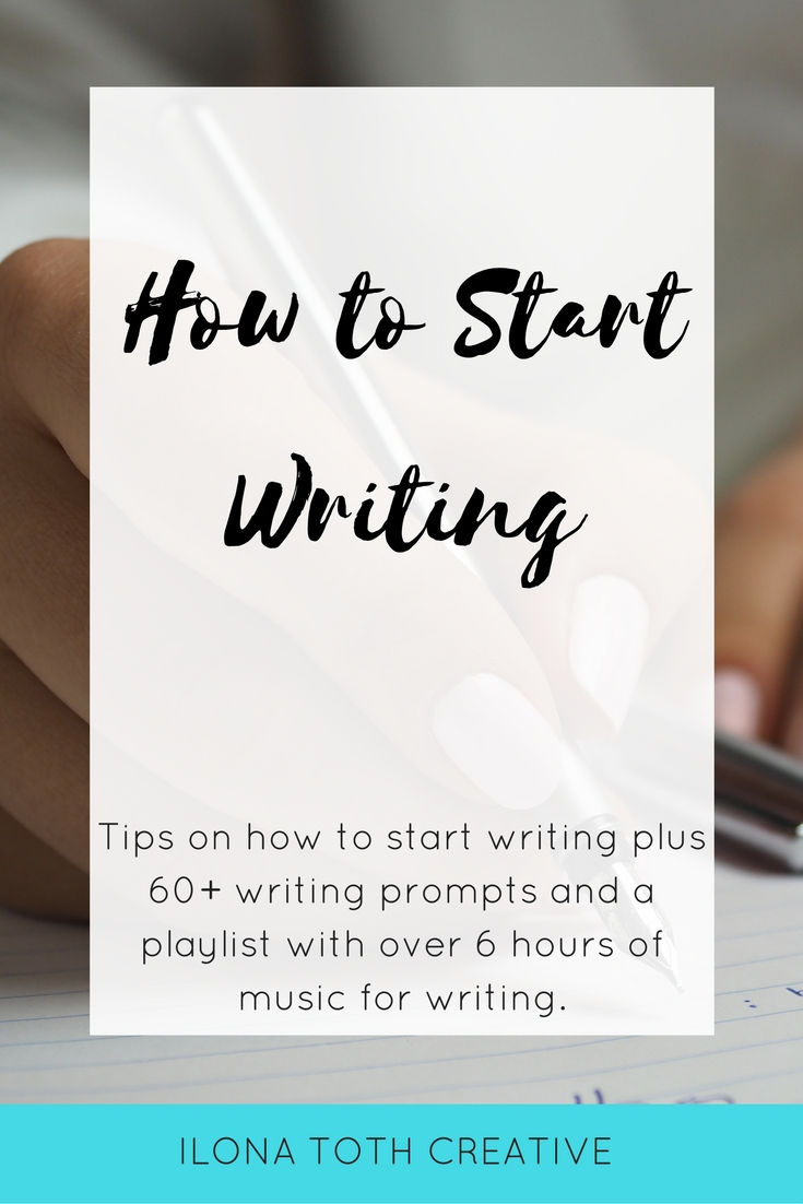 Learn how to start writing with these tips with 60+ writing prompts and over 6 hours of music for writing. Learn more at Ilona Toth Creative: http://www.ilonatothcreative.com/blog/how-to-start-writing