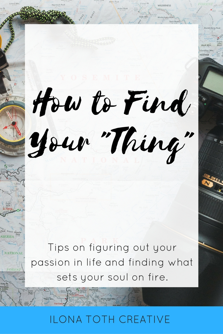 Finding your passion can be hard. Make it easier by following these tips to find your passion the sets your soul on fire. | Ilona Toth Creative