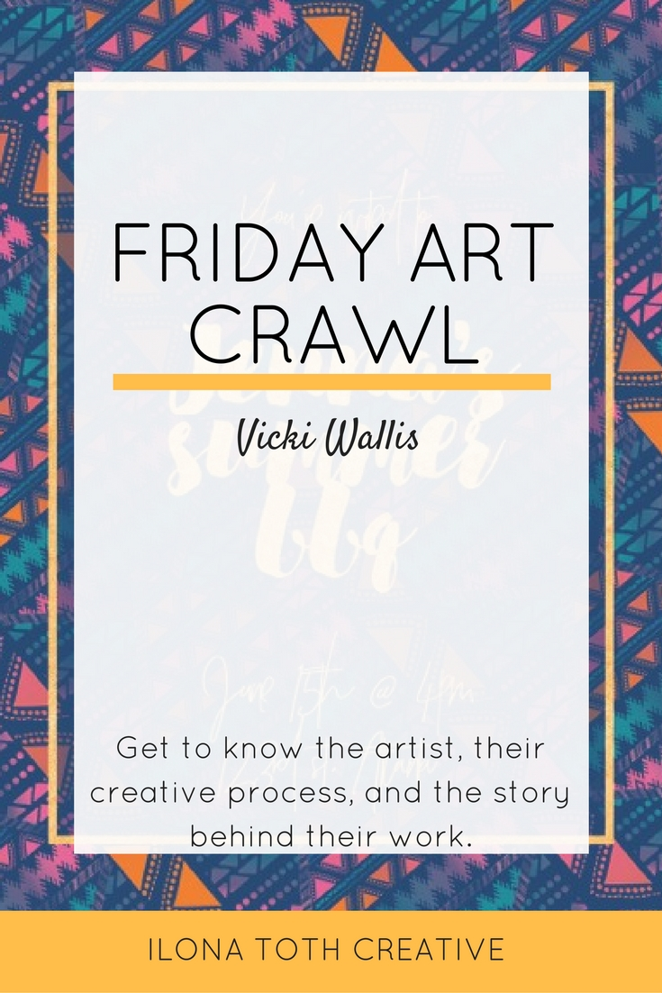 Meet Vicki Wallis of 29andSeptember. This week's featured artist on Friday Art Crawl. | Ilona Toth Creative
