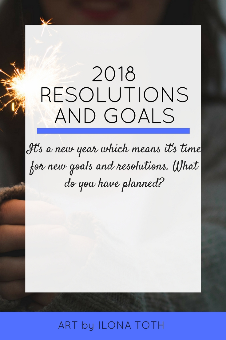 2018 Resolutions and Goals | Ary by Ilona Toth