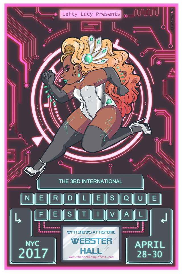 Artwork for the 2017 Nerdlesque Festival by  Shannon Wright