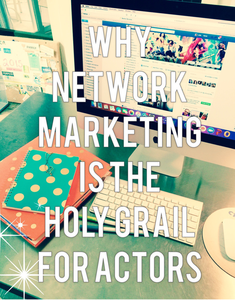 Julia Jackson - Why Network Marketing is the Holy Grail for Actors