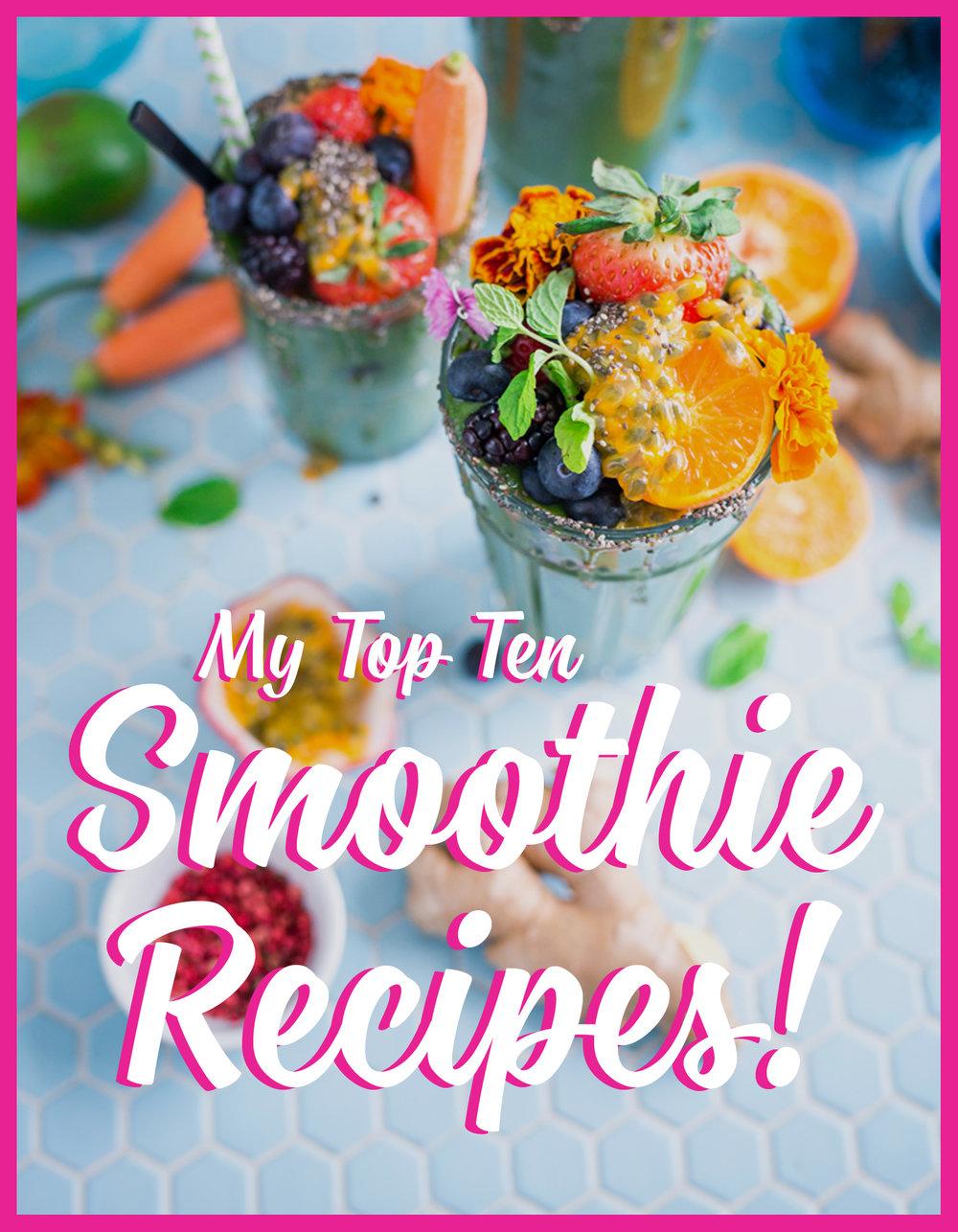 Julia Jackson - My Top 10 Smoothie Recipes