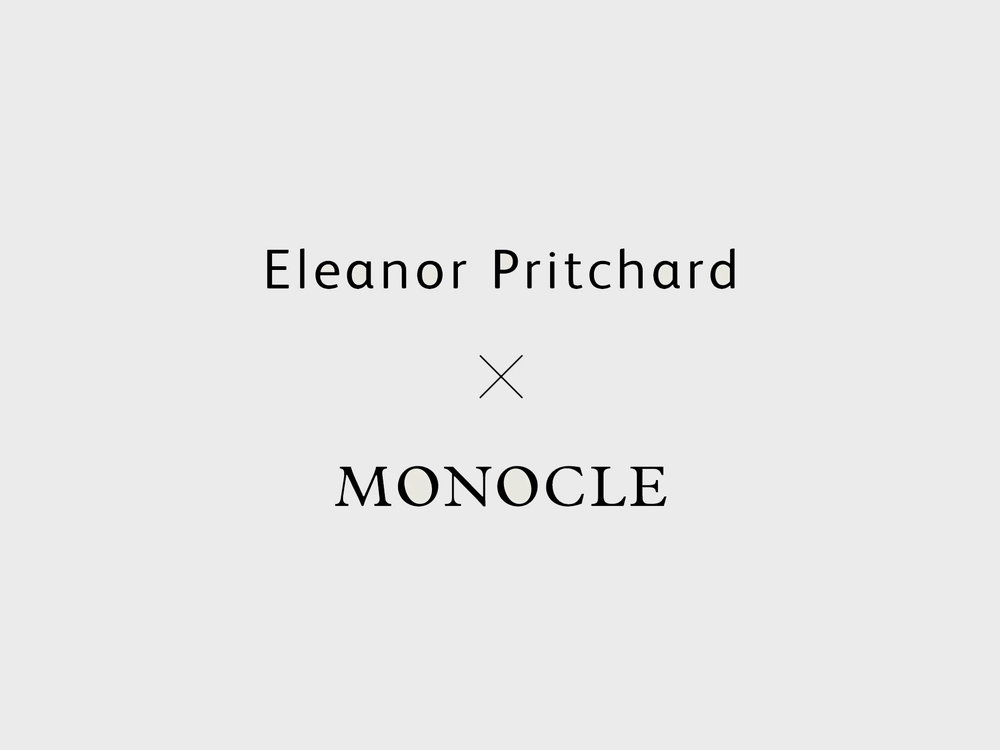 Eleanor Pritchard x Monocle - text block 2.jpg
