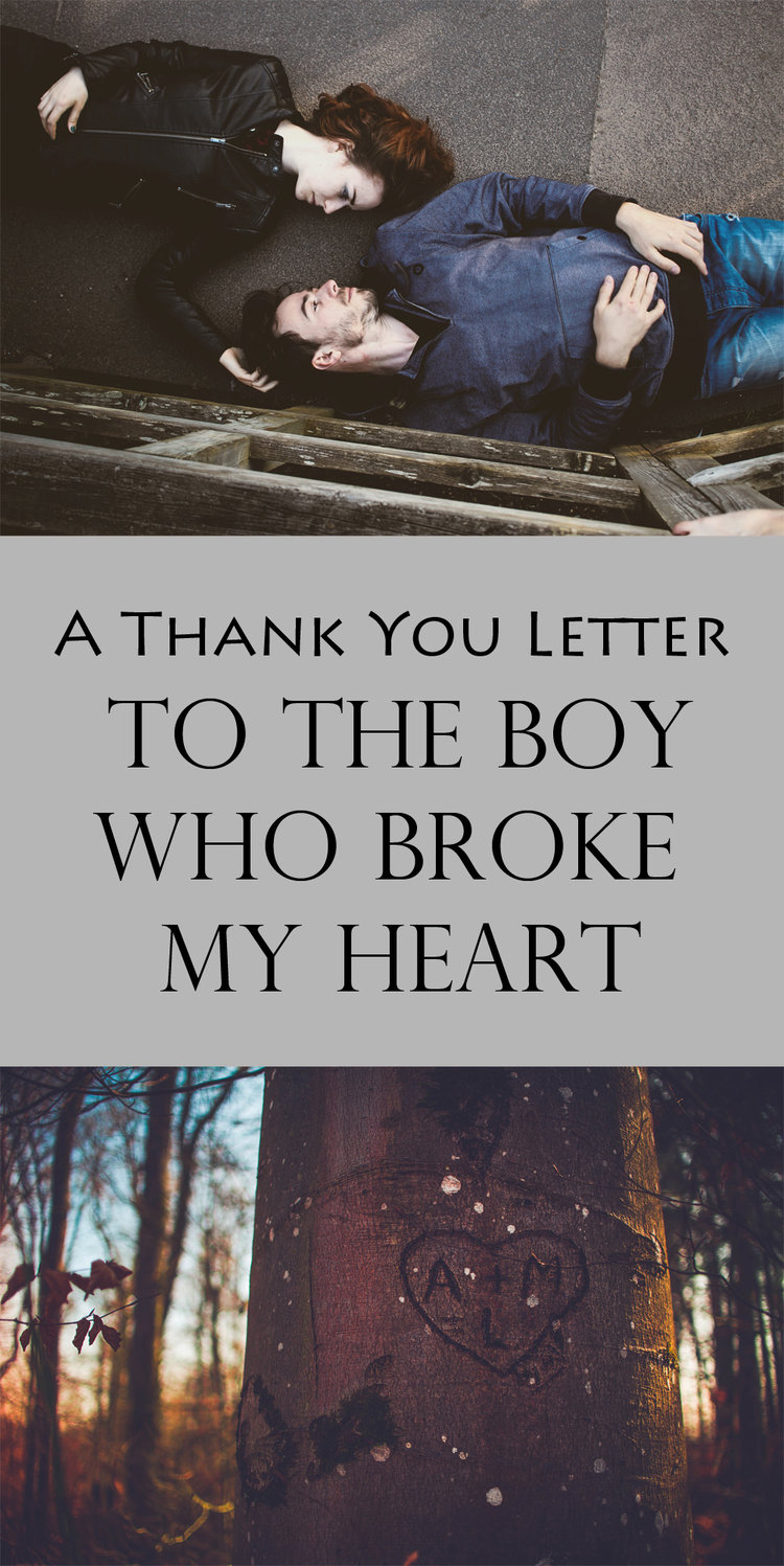 A Thank You Letter To The Boy Who Broke My Heart Violet Nomad