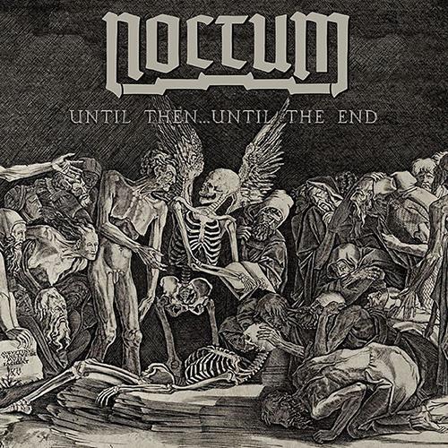 noctum until then until the end