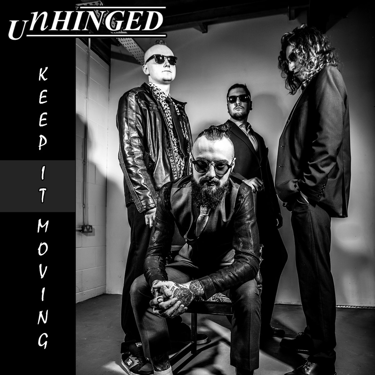 Unhinged - Keep It Moving